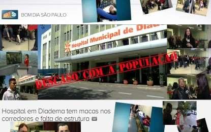 Bom Dia São Paulo: Hospital em Diadema tem macas nos corredores e falta de estrutura | globo.tv