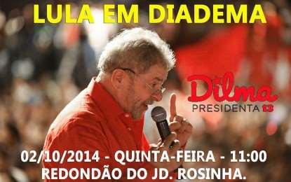 LULA EM DIADEMA: 02/10/2014 – QUINTA-FEIRA  11:00HS REDONDÃO DO JD. ROSINHA