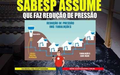 SABESP ASSUME REDUÇÃO DE PRESSÃO